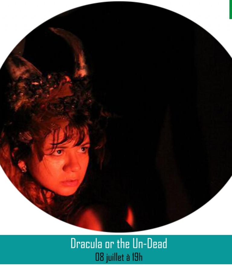 DRACULA OR THE UN-DEAD ║08 juillet à 19h
