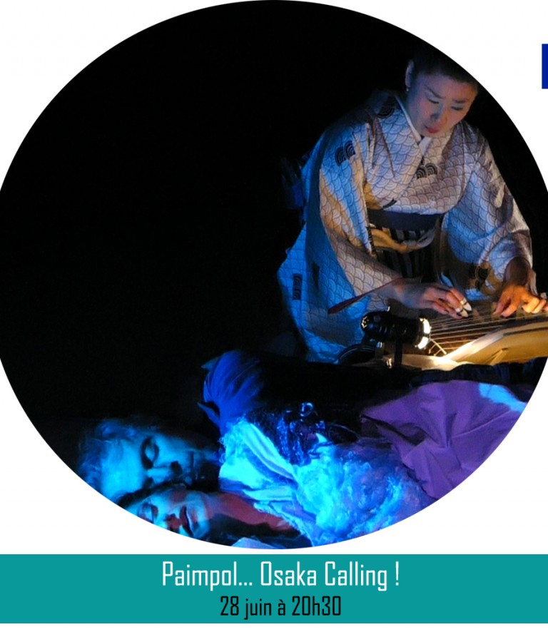 PAIMPOL... OSAKA CALLING ! ║28 juin à 20h30