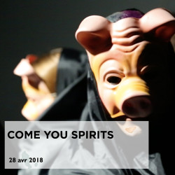 come you spirits