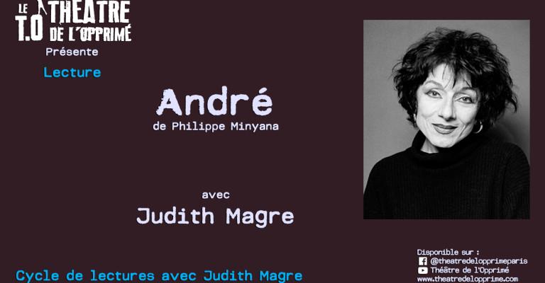André - Minyana - Judith Magre