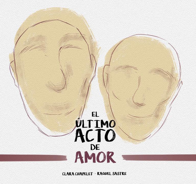 El último acto de amor ║ 26 > 27 juin