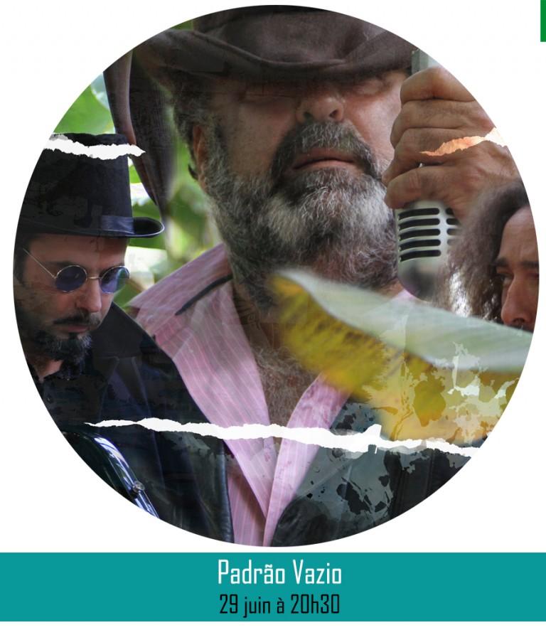 PADRÃO VAZIO║29 juin à 20h30