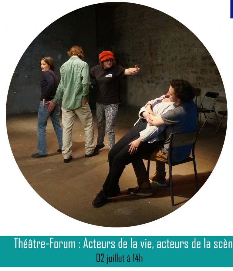 THÉÂTRE-FORUM : ACTEURS DE LA VIE, ACTEURS DE LA SCÈNE : L'INSERTION ║02 juillet à 14h